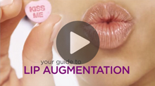 Video: Your Guide to Lip Augmentation